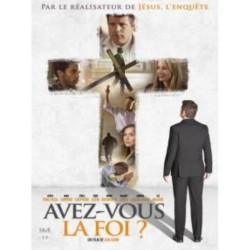 DVD - Avez-vous la foi ?